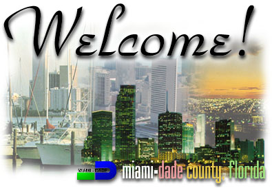 miami-dade-welcome.jpg (41843 bytes)